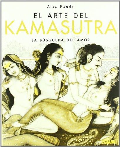 9788475565637: El arte el Kamasutra: La búsqueda del amor (Vida Sexual)