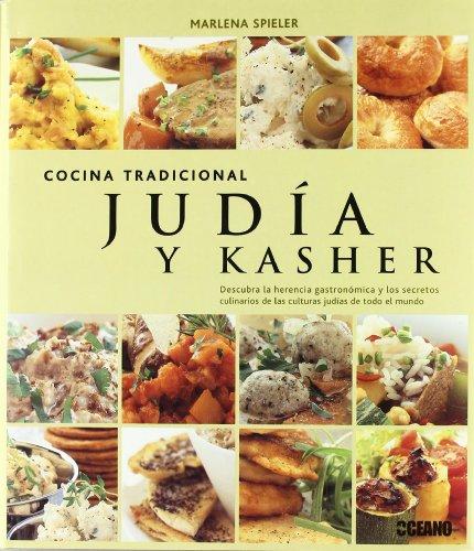 9788475565668: Cocina tradicional Judía y Kasher: Descubra la herencia gastronómica y los secretos culinarios de las culturas judías de todo el mundo. (Sabores del mundo)