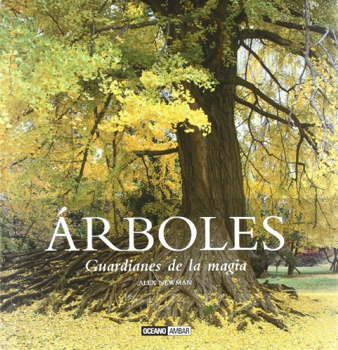 9788475565927: Árboles, guardianes de la magia (Ilustrados)