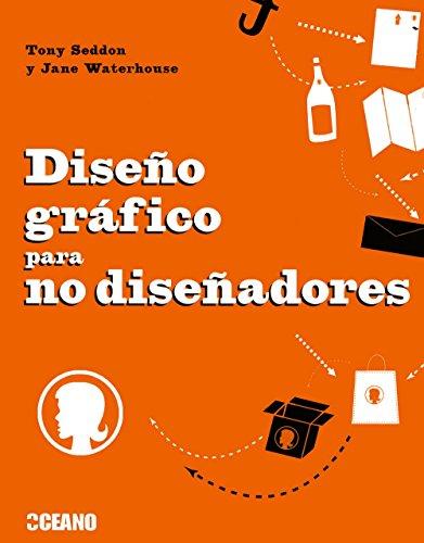 9788475566658: Diseño gráfico para no diseñadores: Herramientas y proyectos para aficionados al diseño (Manuales ilustrados)
