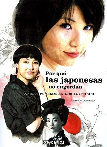 Por qué las japonesas no engordan.: Domingo, Carmen