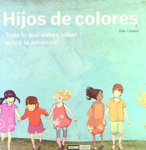 9788475566887: Hijos de colores: El amor no conoce razas ni fronteras (Ilustrados / Estilos de vida)