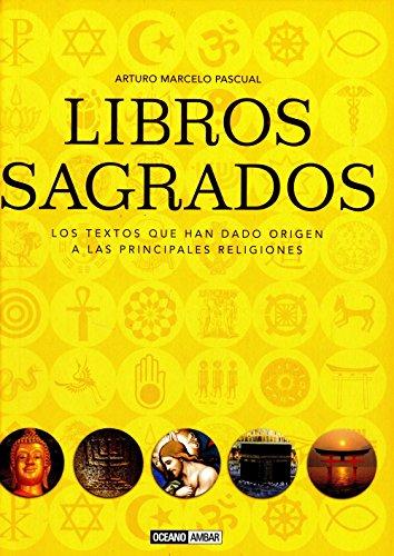 9788475567082: LIBROS SAGRADOS LOS TEXTOS QUE HAN DADO ORIGEN A LAS PRINCIPALES RELIGIONES