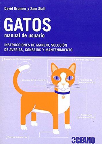 9788475567181: GATOS. MANUAL DE USUARIO INSTRUCCIONES DE MANEJO, SOLUCIÓN DE AVERÍAS, CONSEJOS Y MANTENIMIENTO
