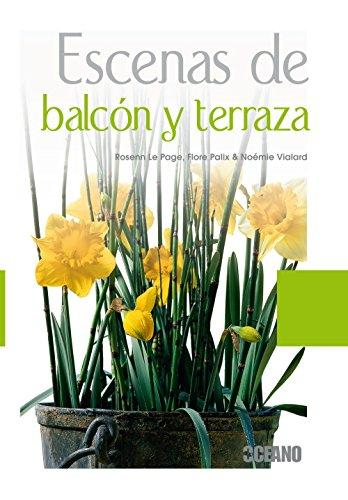 9788475567228: Escenas de balcón y terraza: Jardineras con encanto (Manuales ilustrados)
