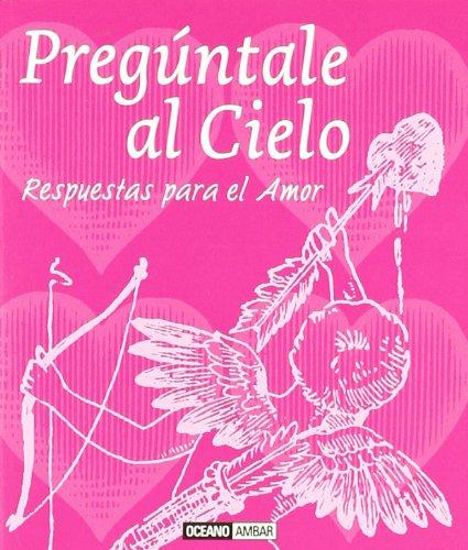 9788475567259: PREGUNTALE AL CIELO (Spanish Edition)