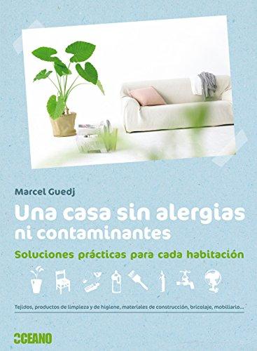 Una casa sin alergias ni contaminantes: Guedj, Marcel