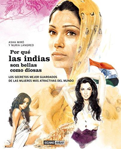 9788475567891: Por qué las indias son bellas como diosas