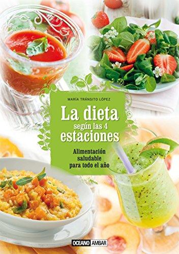 9788475568591: La Dieta Según Las 4 Estaciones (Salud natural)
