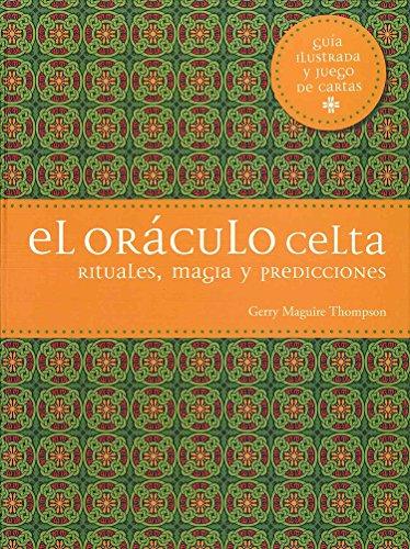 9788475568928: El or�culo celta: Rituales, magia y predicciones