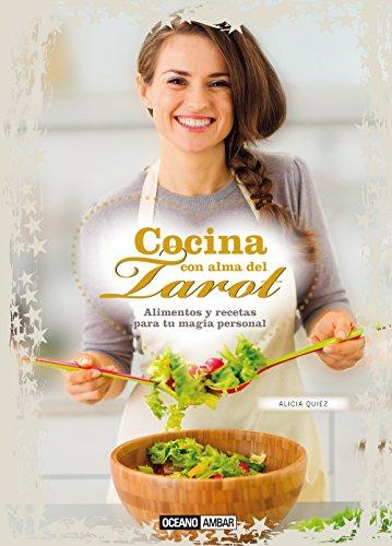 9788475569017: Cocina con alma del Tarot: Alimentos y recetas para tu magia personal