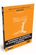 9788475571805: SUPERVISION DE EJECUCION DE ACABADOS, REVESTIMIENTOS Y
