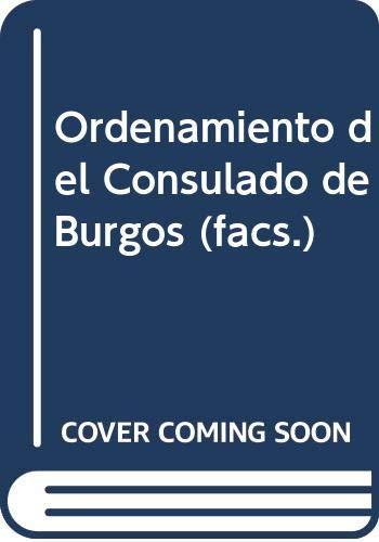 9788475572826: Ordenamiento del Consulado de Burgos (facs.)