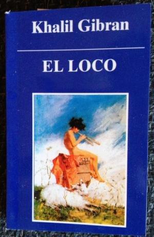 9788475600086: El Loco