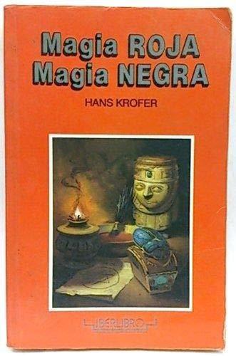 Magia roja. Magia negra: Krofer, Hans