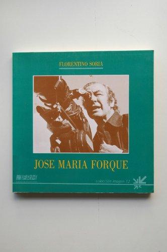 9788475640914: José María Forqué / Florentino Soria
