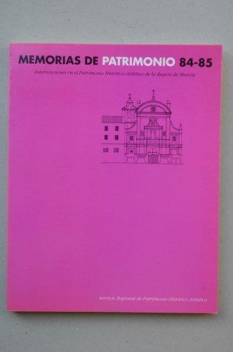 MEMORIAS DE PATRIMONIO 84/85: VARIOS AUTORES