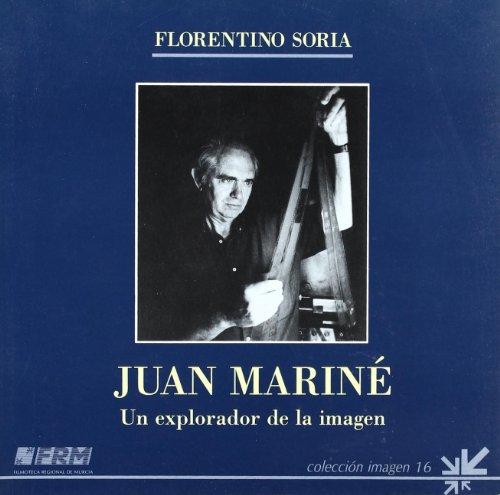 9788475641157: Juan marine, explorador de la imagen