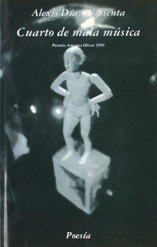 9788475641720: Cuarto de mala musica (Poesia) (Spanish Edition)