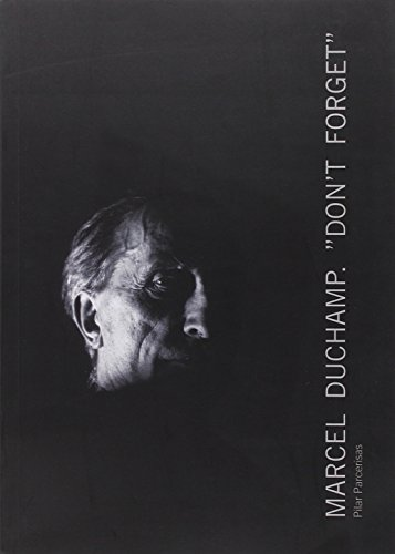 9788475646381: MARCEL DUCHAMP DONT FORGET