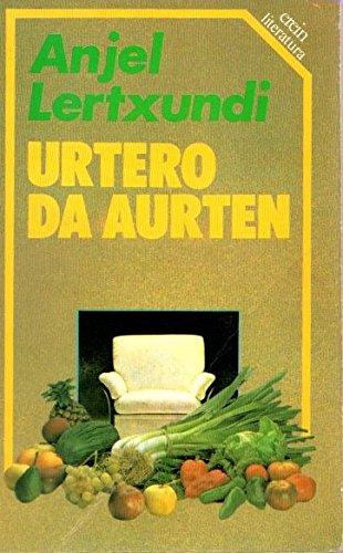 9788475680552: Urtero da aurten (Erein literatura)