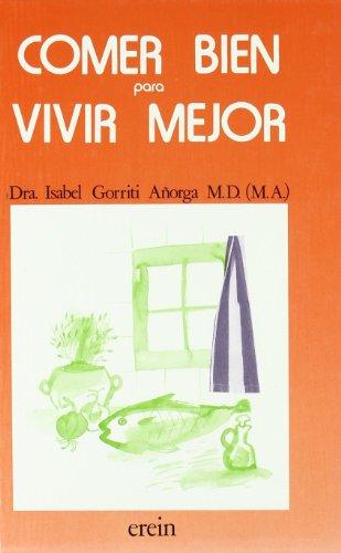 9788475681856: COMER BIEN PARA VIVIR MEJOR (2 ED.)