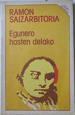 9788475681900: Egunero Hasten Delako (Euskal Literatura)
