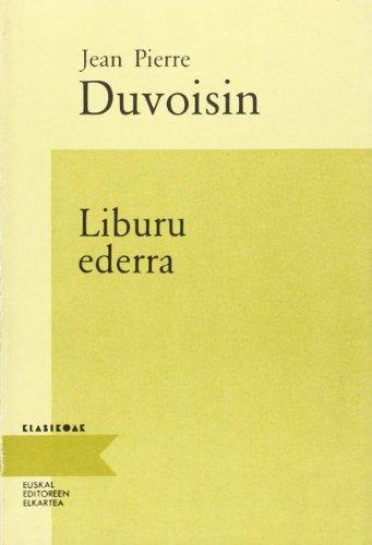 9788475681917: Liburu Ederra/Duvoisin (Klasikoak (editore Elkartea))
