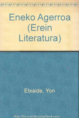 9788475683645: Eneko Agerroa (Erein Literatura)