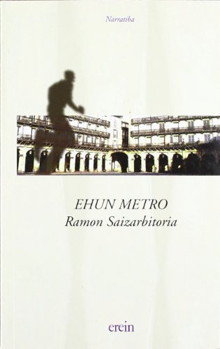 9788475687476: Ehun metro (100 metros)