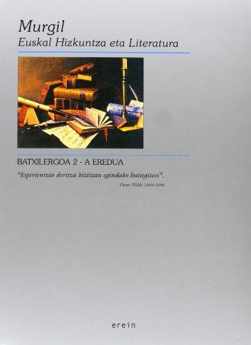 9788475689029: Murgil 2 Batxilergoa A Eredua