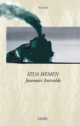 9788475689425: Izua Hemen (Narratiba)