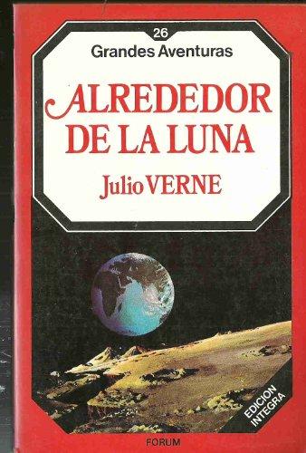 9788475743608: ALREDEDOR DE LA LUNA