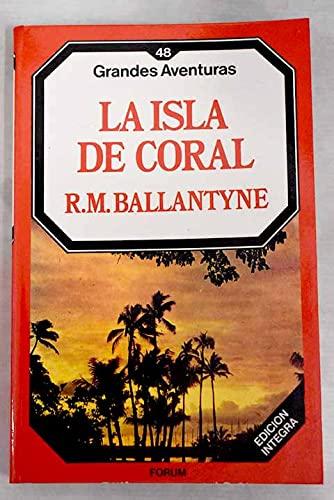 9788475744322: LA ISLA DE CORAL.