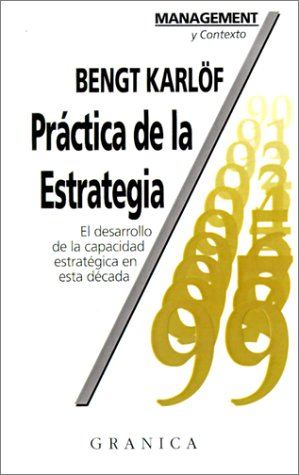 9788475773414: Practica de la Estrategia = Business Strategy in Practice (Spanish Edition)