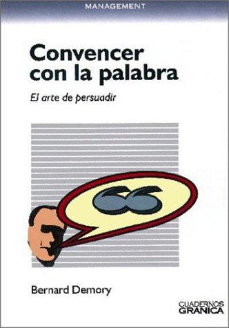 9788475773773: Convencer Con La Palabra (Spanish Edition)
