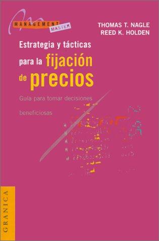 9788475775692: Estrategia y Tacticas Para la Fijacion de Precios: Guia Para Tomar Decisiones Beneficiosas