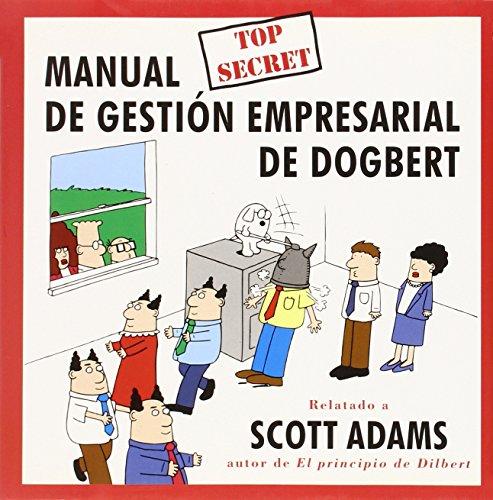 9788475775722: Manual Top Secret de Gestion Empresarial de Dogbert (Spanish Edition)