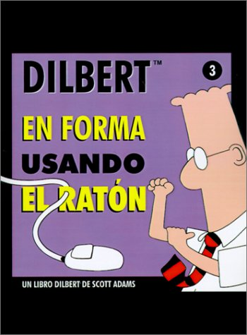9788475776125: En Forma Usando El Raton :DILBERT (Spanish Edition)