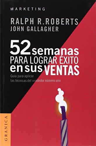 9788475777917: 52 semanas para lograr exito en sus ventas (Spanish Edition)