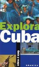 9788475778297: Explora Cuba - Guia y Mapa (Spanish Edition)