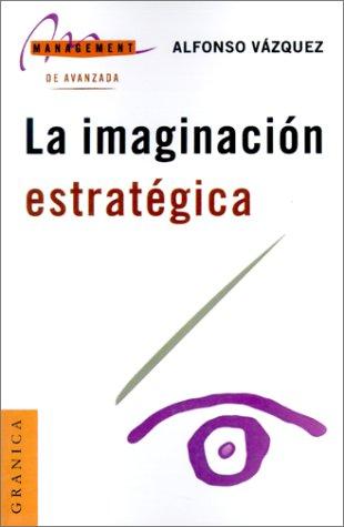 9788475778327: Imaginacion Estrategica, La (Management)