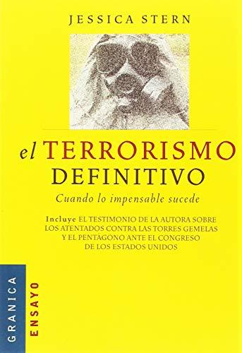 9788475778990: El terrorismo definitivo : cuando lo impensable sucede