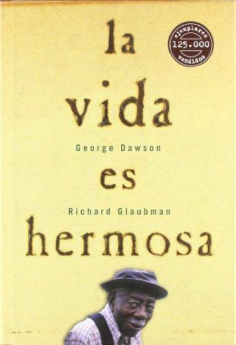 9788475779034: La Vida Es Hermosa (Spanish Edition)