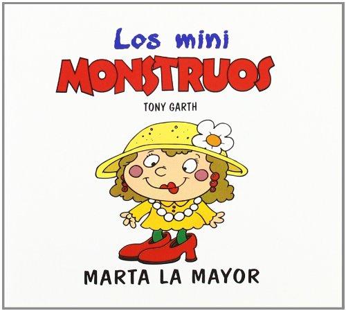 9788475779584: Marta la mayor (Mini Monstruos (granica))