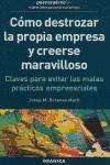 CÃ mo destrozar la propia empresa y: Josep Maria Rosanas