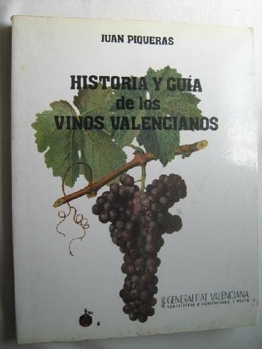 9788475790961: HISTORIA Y GUÍA DE LOS VINOS VALENCIANOS