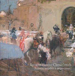 9788475791401: IGNACIO PINAZO CAMARLENCH HISTORIA ESTUDIOS E IMPRESIONES