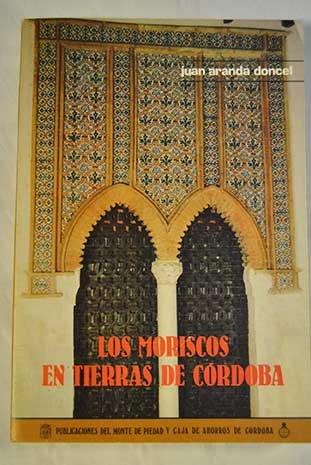 9788475800301: Los moriscos en tierras de Córdoba (Spanish Edition)