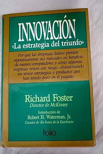 Innovacion (Spanish Edition): Foster, Richard